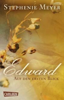 Edward - Auf den ersten Blick - Sylke Hachmeister, Stephenie Meyer