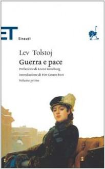 Guerra e Pace - Leo Tolstoy,Pier Cesare Bori,Leone Ginzburg,Enrichetta Carafa Capecelatro
