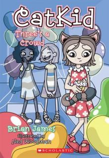 Three's A Crowd - Brian James
