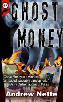 Ghost Money - Andrew Nette