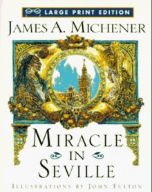 Miricle in Seville - James A. Michener