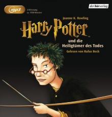Harry Potter und die Heiligtümer des Todes - J.K. Rowling, Klaus Fritz, Rufus Beck