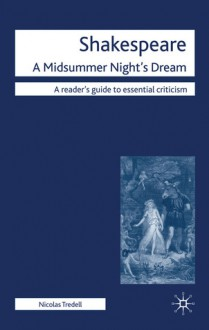 Shakespeare: A Midsummer Night's Dream - Nicolas Tredell