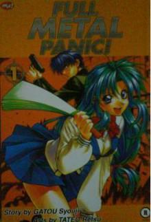 Full Metal Panic ! (Series 1 - 9) - Shouji Gatou, Retsu Tateo