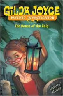 Gilda Joyce: The Bones of the Holy (Audio) - Jennifer Allison, Jessica Almasy