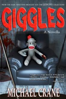 Giggles (a novella) - Michael Crane