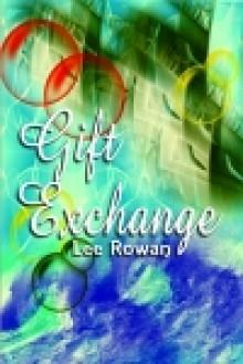 Gift Exchange - Lee Rowan