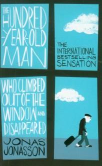 Hundred Year Old Man Who Climbed (Export Edition) - Jonas Jonasson