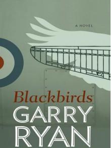 Blackbirds - Garry Ryan