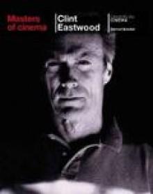 Clint Eastwood - Benoliel Bernard