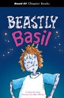 Beastly Basil - Tessa Krailing, Mike Phillips