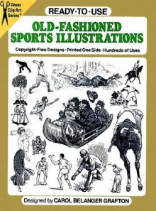 Ready-to-Use Old-Fashioned Sports Illustrations - Carol Grafton