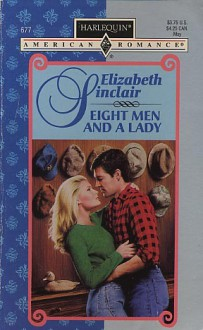 Eight Men And A Lady (Once Upon A Kiss) (Harlequin American Romance #677) - Elizabeth Sinclair