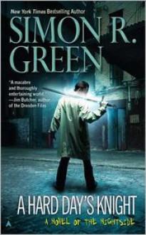 A Hard Day's Knight - Simon R. Green