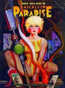 Rascals In Paradise Limited Edition - Jim Silke