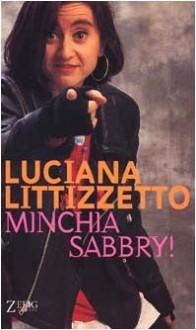 Minchia Sabbry! - Luciana Littizzetto