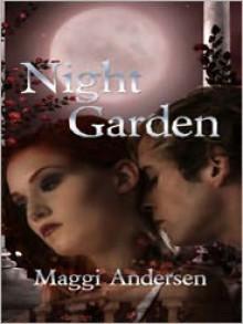 Night Garden - Maggi Andersen