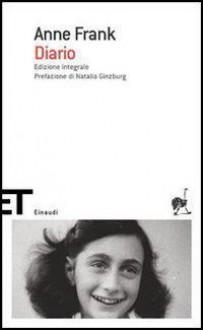 Diario - Anne Frank,Laura Pignatti,Otto Frank,Mirjam Pressler