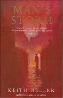Man's Storm - Keith Heller