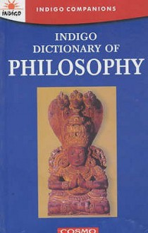 Indigo Dictionary of Philosophy (Thinker's Library) - James Harvey Robinson