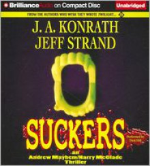Suckers - J. A. Konrath, Jeff Strand, Read by Dick Hill