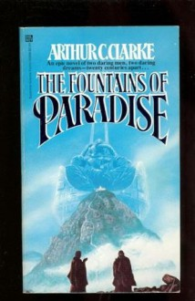 The Fountains of Paradise - Arthur C. Clarke