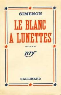 Le Blanc à Lunettes - Georges Simenon