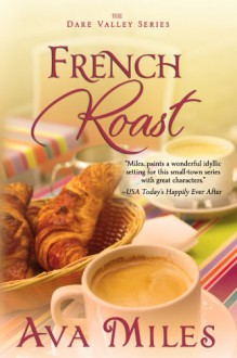 French Roast (Dare Valley) - Ava Miles