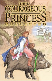 The Courageous Princess - Rod Espinosa