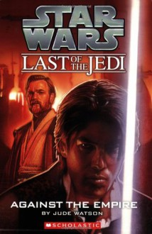 Against the Empire - Jude Watson, Judy Blundell