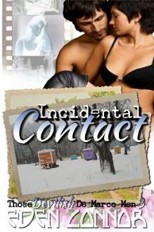 Incidental Contact (Those Devilish De Marco Men) - Eden Connor, Julie Lynn Hayes