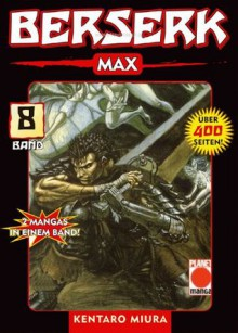 Berserk Max band 08 - Kentaro Miura
