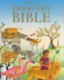 The Lion Day-by-Day Bible - Mary Joslin, Amanda Hall
