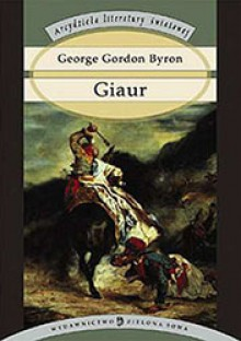 Giaur - George Gordon Byron