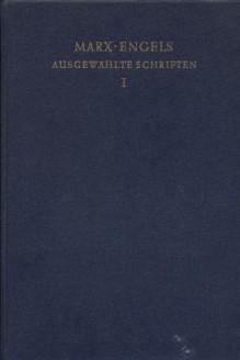 Ausgewählte Werke in zwei Bänden 1: 1848-1874 - Karl Marx, Friedrich Engels