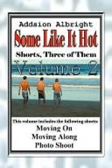 Some Like It Hot - Volume 2 - Addison Albright