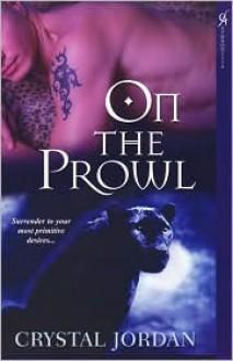 On The Prowl - Crystal Jordan