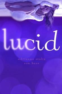 Lucid (Audio) - Adrienne Stoltz, Ron Bass