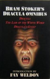 Bram Stoker's Dracula Omnibus - Bram Stoker