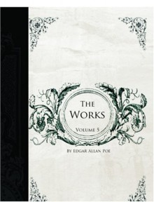 The Works of Edgar Allan Poe, Volume 5 - Edgar Allan Poe