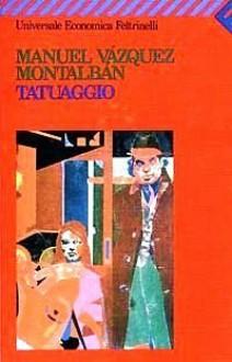 Tatuaggio - Manuel Vázquez Montalbán, Hado Lyria
