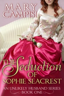 The Seduction of Sophie Seacrest - Mary Campisi