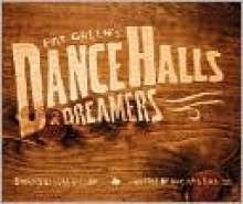 Pat Green's Dance Halls & Dreamers - Luke Gilliam