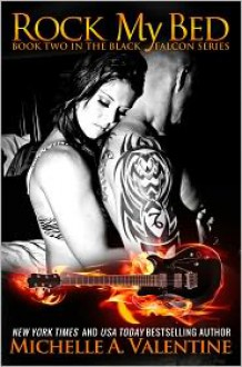 Rock My Bed - Michelle A. Valentine
