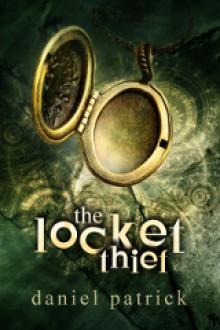 The Locket Thief - Daniel Patrick
