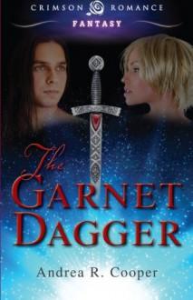 The Garnet Dagger - Andrea R. Cooper