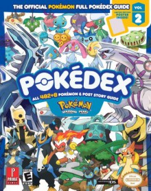 Pokémon Diamond & Pearl Pokédex - The Official Pokémon Full Pokédex Guide - Lawrence Neves, Kristina Naudus, Cris Silvestri, Ian Levenstein