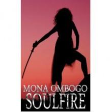 SoulFire (1) - Mona Ombogo