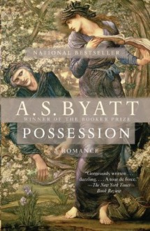 Possession (Vintage International) - A.S. Byatt