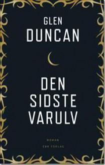 Den sidste varulv - Glen Duncan